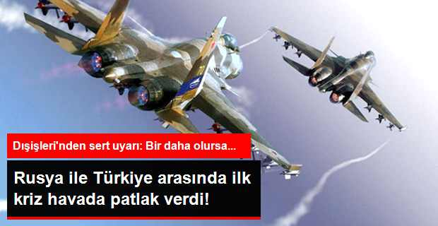Rus Uçağı Türk Hava Sahasını İhlal Etti