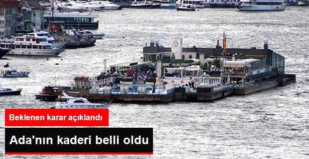 Galatasaray Adası'nın Kaderi Belli Oldu
