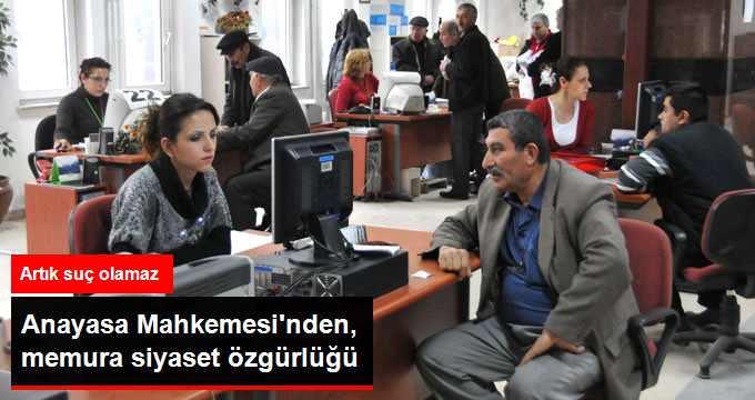 AYM: Siyasi Parti Açıklamasına Katılan Memura Ceza Verilemez