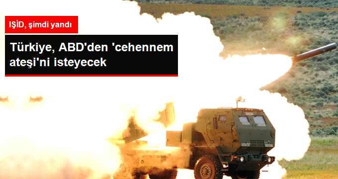 Türkiye, ABD'den IŞİD İçin 'Cehennem Ateşi' İsteyecek