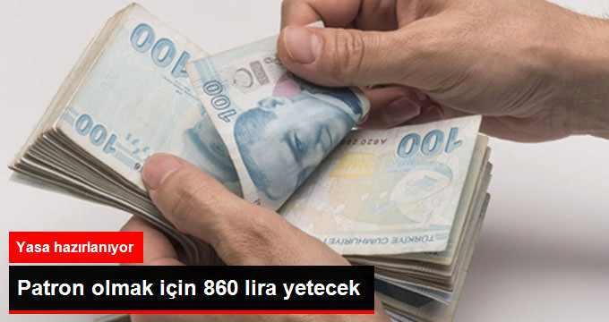 Şirket Kurmak İçin 860 Lira Yetecek