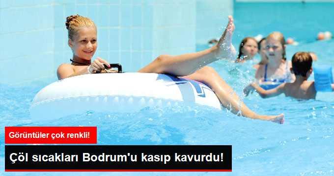 Çöl Sıcakları Bodrum'u Kavurdu