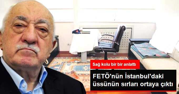 FETÖ'nün İstanbul'daki Üssünün Sırları Ortaya Çıktı
