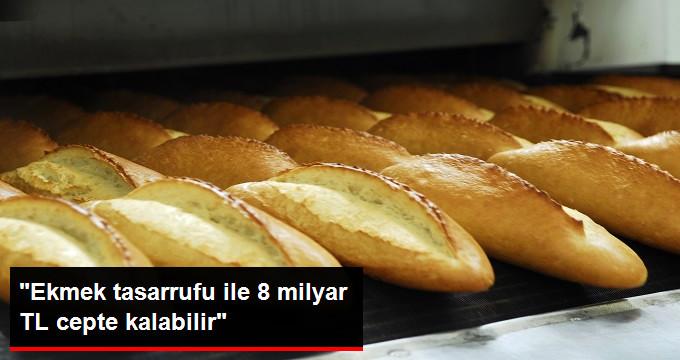 Ekmek Tasarrufuyla Büyük Tasarruf Yapılabilir