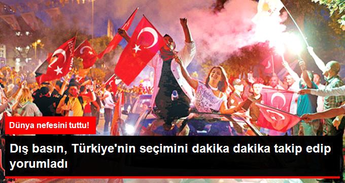 Dünya İzledi! Dış Basın Türkiye'nin Seçimini Anbean Takip Etti