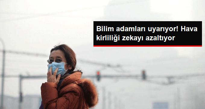 Çin'de Hava Kirliliğinin Zekayı Azaltığını Gösteriyor