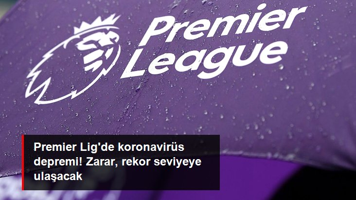 Koronavirüs Nedeniyle Premier Lig İptal Olacak Mı?