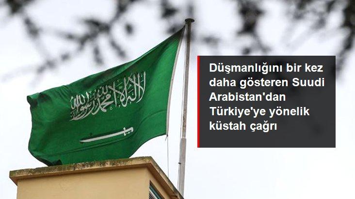 Suudi Arabistan Türkiye'ye Yönelik Boykot Çağrısı